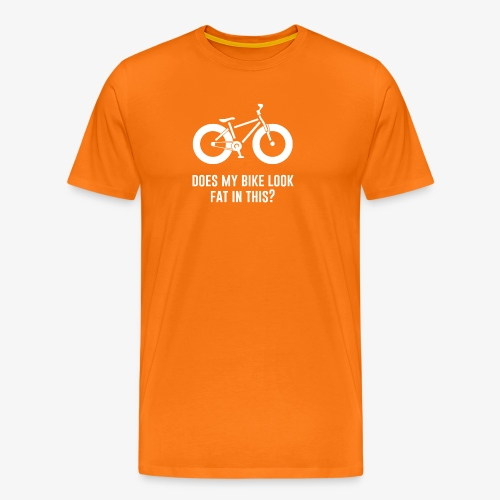 Does my bike look fat in this? - Men's Premium T-Shirt