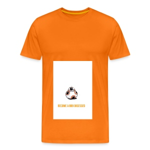 Become a BB8 obsessed - Men's Premium T-Shirt