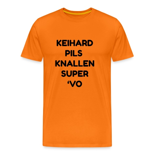 Keihard pils knallen - Mannen Premium T-shirt
