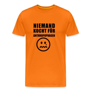 Niemand Kocht fuer Anthropophagen - Männer Premium T-Shirt