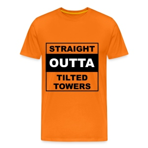 Straight outta tilted towers - Mannen Premium T-shirt