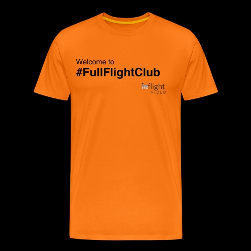 Welcome to #FullFlightClub - Men's Premium T-Shirt