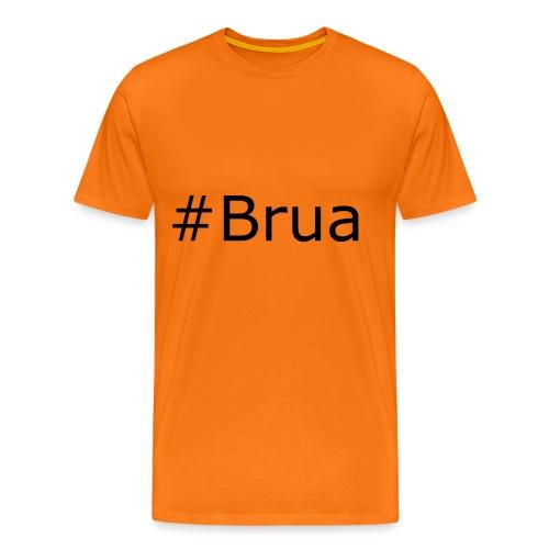 #Brua - Männer Premium T-Shirt