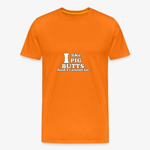 i like pig butts - Mannen Premium T-shirt