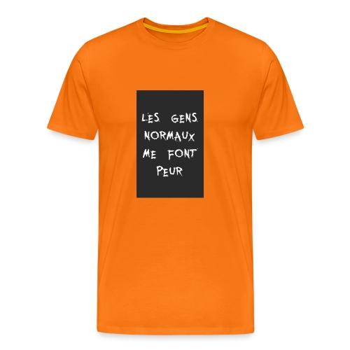 Les Gens Normaux Me Font Peur - T-shirt Premium Homme