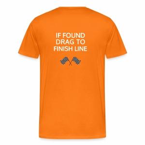 If found, drag to finish line - hardloopshirt - Mannen Premium T-shirt