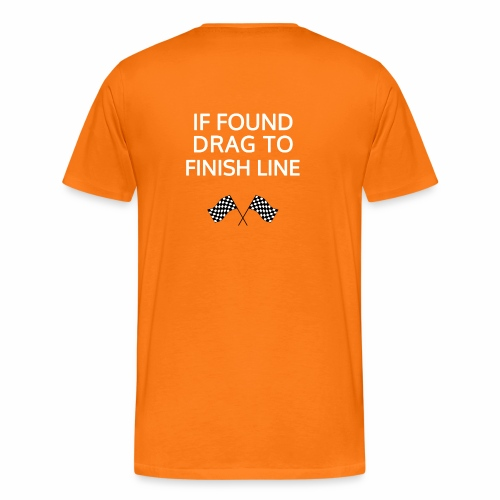 If found, drag to finish line - hardloopshirt - Mannen Premium T-shirt