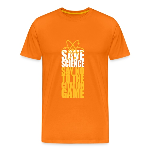 Save Science Say No to the Citation Game - Men's Premium T-Shirt