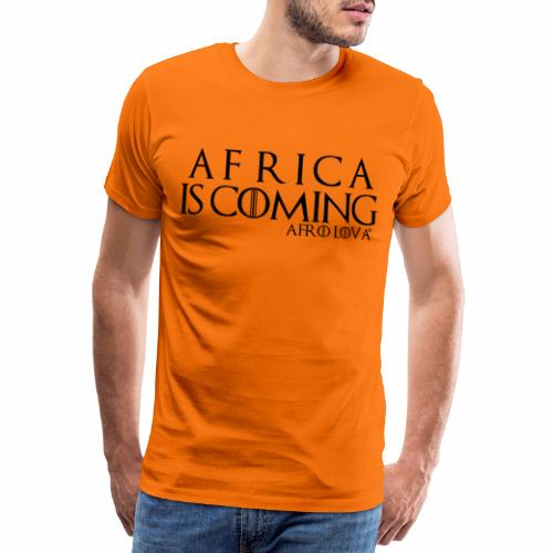 africa is coming - T-shirt Premium Homme