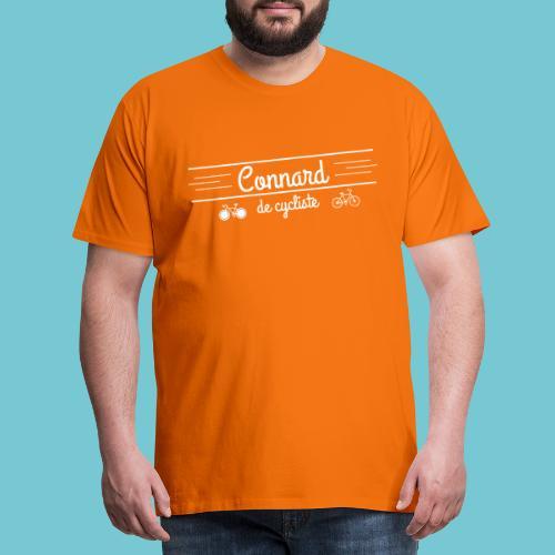 Connard de cycliste - T-shirt Premium Homme