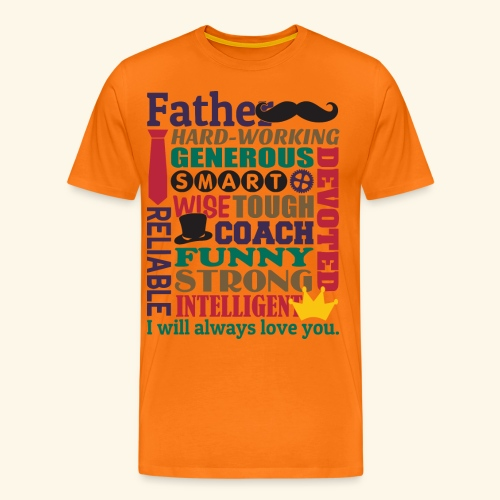 Father's Day Image Quote - Men's Premium T-Shirt