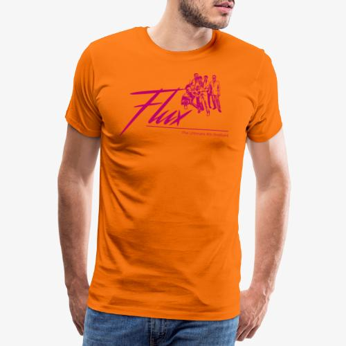 The Ultimate Flux Guys - Men's Premium T-Shirt