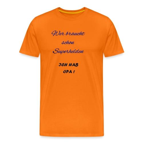 Ich hab Opa Spruch - Männer Premium T-Shirt