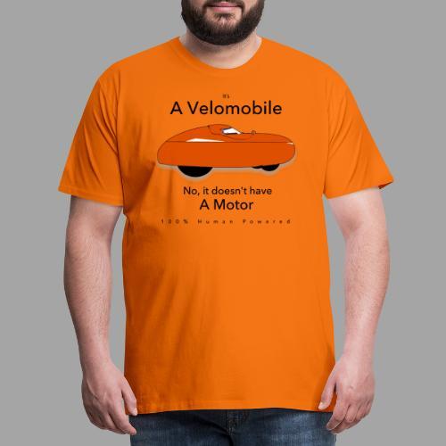 it s a velomobile black text - Miesten premium t-paita