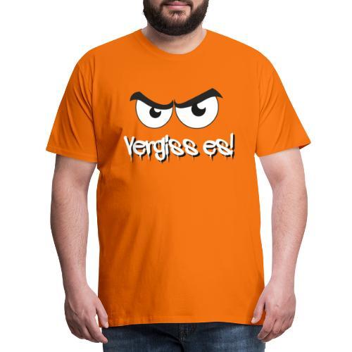 Vergiss es! Böser Blick - Männer Premium T-Shirt