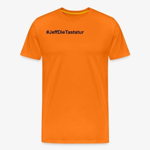 hashtag jeffdietastatur schwarz - Männer Premium T-Shirt