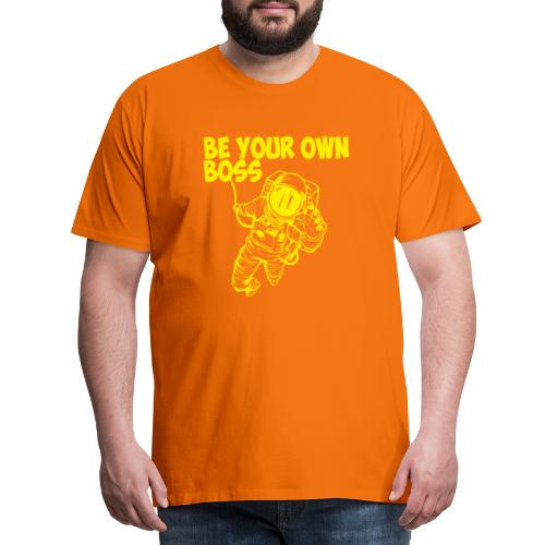 SÉ TU PROPIO JEFE - Camiseta premium hombre