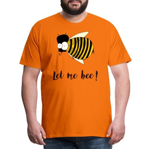Lasciami ape! - Maglietta Premium da uomo