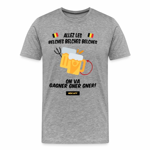 allez belge Par MDR.WTF - T-shirt Premium Homme