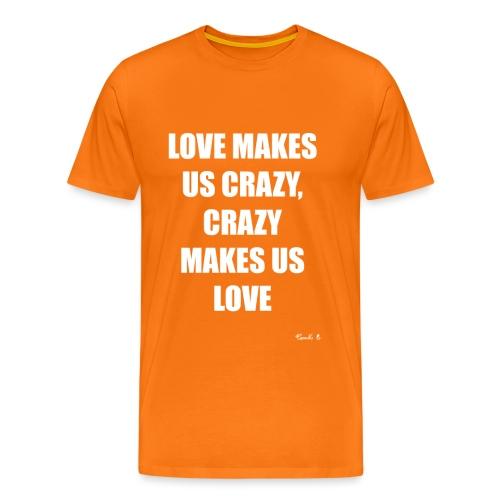 CRAZY - Men's Premium T-Shirt