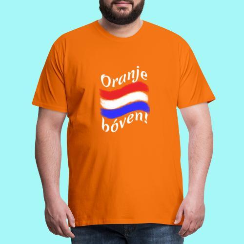 Oranje bóven - Mannen Premium T-shirt