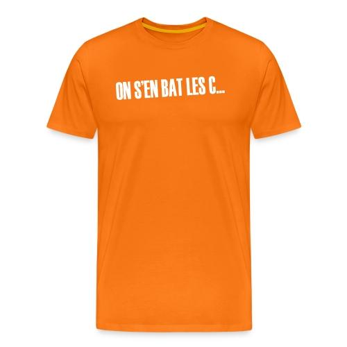 On s'en bat les couilles ;) - T-shirt Premium Homme