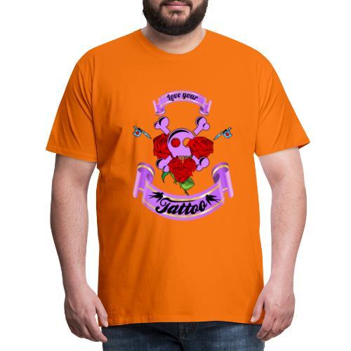 Love your Tattoo - Männer Premium T-Shirt