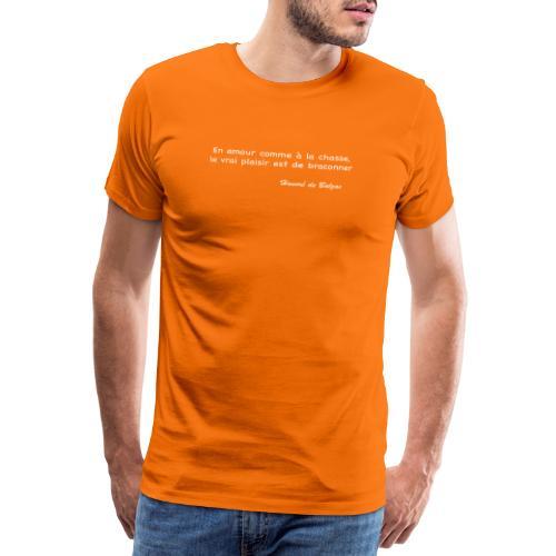 Le vrai plaisir est de braconner - T-shirt Premium Homme