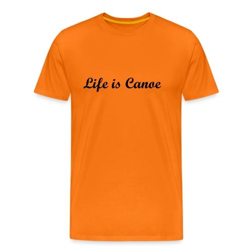 life is canoe tekst 1 - Men's Premium T-Shirt
