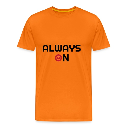 Always On - Mannen Premium T-shirt