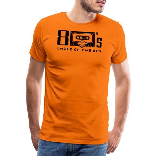 80er Musik ✫ Child of the 80s ✫ T-Shirt - Männer Premium T-Shirt