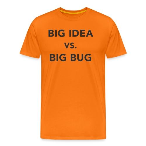 Big idea vs Big Bug - Camiseta premium hombre