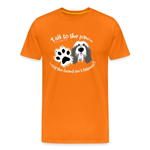 Talk to the paw bearded collie - Men's Premium T-Shirt