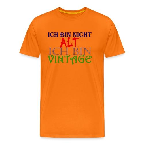 NICHT ALT NUR VINTAGE - Männer Premium T-Shirt
