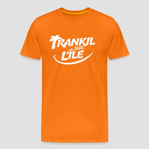 Trankil sur L'île - T-shirt Premium Homme