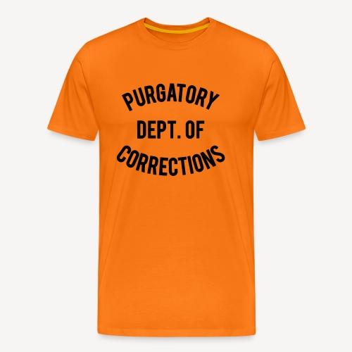 PURGATORY DEPT OF CORRECTIONS - Men's Premium T-Shirt