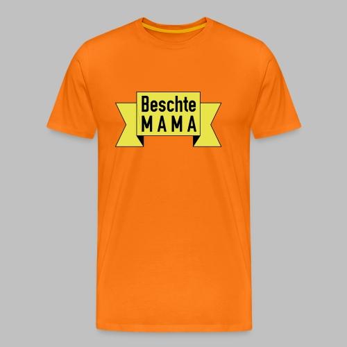 Beschte Mama - Auf Spruchband - Männer Premium T-Shirt