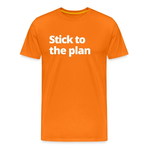1 MAMO Stick to the plan - Men's Premium T-Shirt
