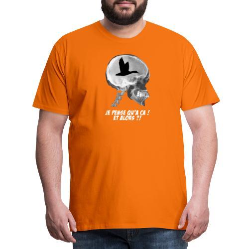 Fou de chasse aux canards ! - T-shirt Premium Homme