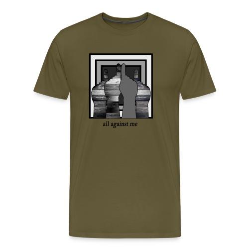 ALL AGAINST ME-2 - Camiseta premium hombre