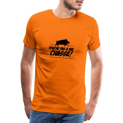 Touche pas a ma chasse ! Motif sanglier - T-shirt Premium Homme
