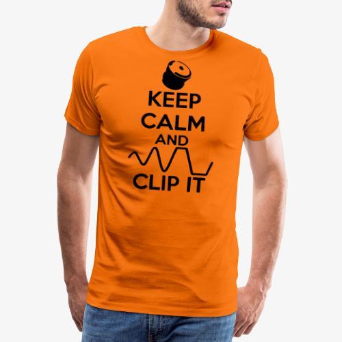 keep calm and clip it - Premium-T-shirt herr
