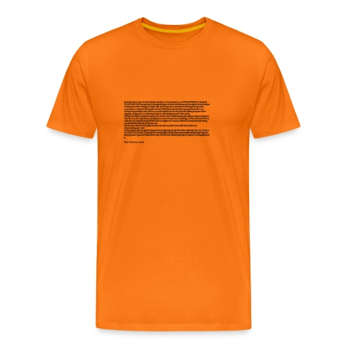 Thats' how you sound - Mannen Premium T-shirt