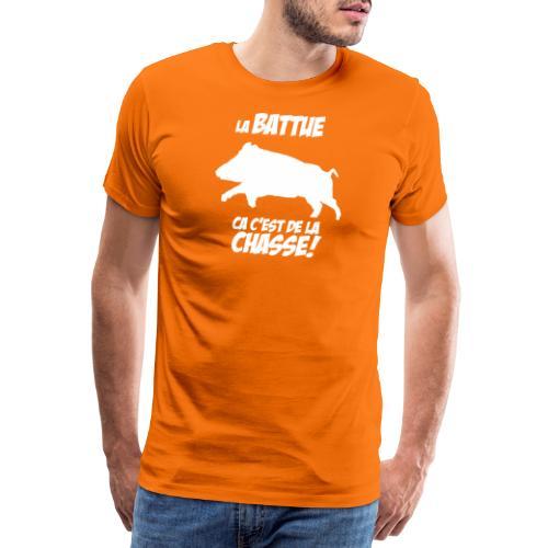 La battue : ça c'est de la chasse ! - T-shirt Premium Homme