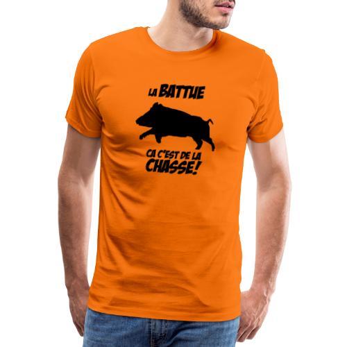 La battue, ça c'est de la chasse (motif sanglier) - T-shirt Premium Homme