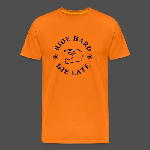 jeździć ciężko - późno - Koszulka męska Premium