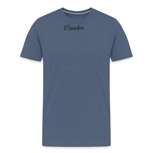 Finishing Ceaseless - Men's Premium T-Shirt