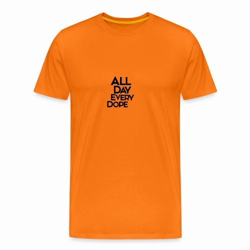 All Day Every Dope - Premium T-skjorte for menn