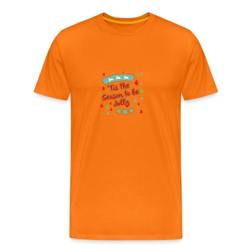 Tis the Season to be Jolly - Men's Premium T-Shirt