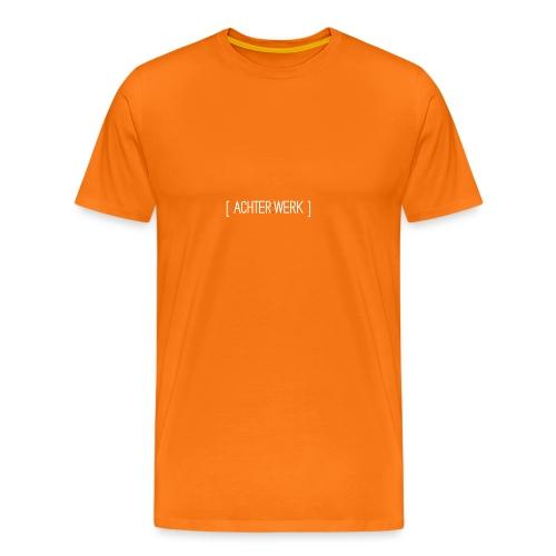Achter:Werk T-shirt - Mannen Premium T-shirt